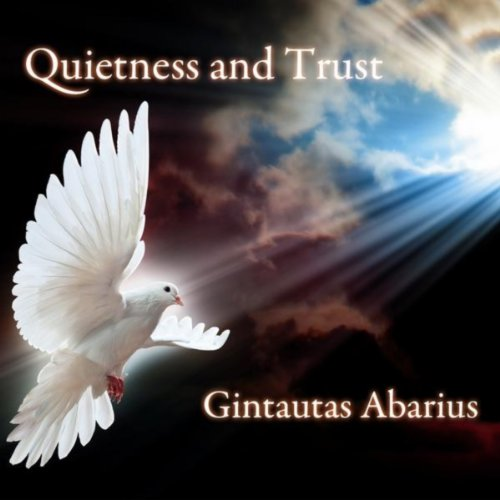 Quietness And Trust