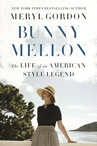 Bunny Mellon: The Life of an American Style Legend cover