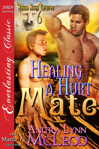 Claiming a Betrayed Mate [Rough River Coyotes 2] (Siren Publishing Everlasting Classic ManLove)