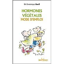 Hormones végétales mode d'emploi (Jouvence)