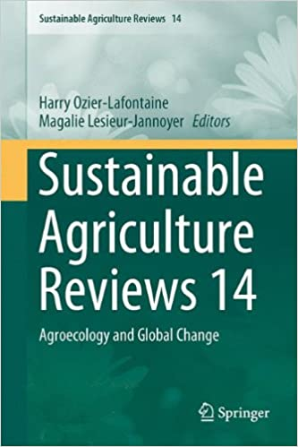 Book Sustainable Agriculture Reviews 14: Agroecology and Global Change