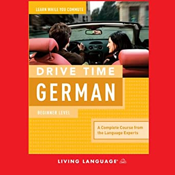 Amazon com: Drive Time German: Beginner Level (Audible Audio Edition