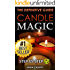 Candle Magic: The Definitive Guide (Simple, Quick, Easy but Powerfull Spells for Every Purpose and Ritual (Candle Spells, Wicca, Witchcraft, Spell Casting, Spells with Candles, Candle Magik)