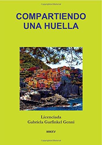 Descargar Libro Compartiendo Una Huella Gabriela Gurfinkel Genni