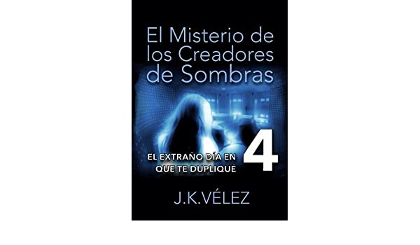 Amazon.com: El misterio de los creadores de sombras, Parte 4 de 6 (Spanish Edition) eBook: PROMeBOOK: Kindle Store