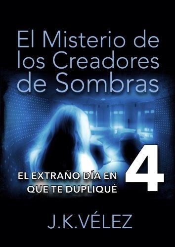 Amazon.com: El misterio de los creadores de sombras, Parte 4 de 6 (Spanish Edition) eBook: PROMeBOOK: Kindle Store