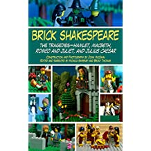 Brick Shakespeare: The Tragedies-Hamlet, Macbeth, Romeo and Juliet, and Julius Caesar