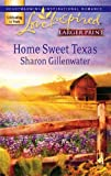 Home Sweet Texas (Larger Print Love Inspired #398)