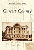Garrett County, Albert L. Feldstein, 0738542660