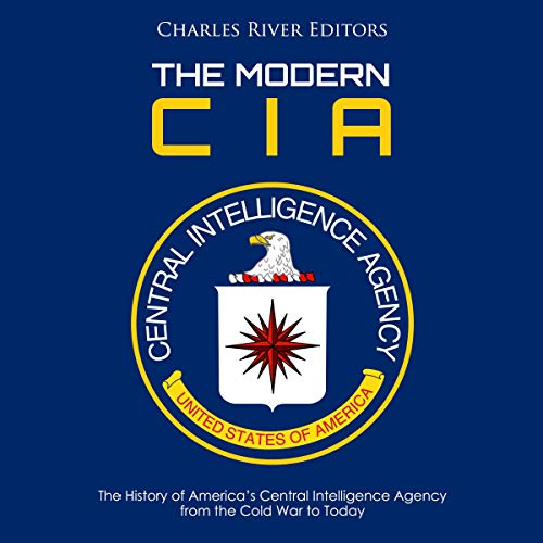 The Modern CIA: The History of America