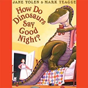How Do Dinosaurs Say Goodnight? Audiobook