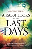 A Rabbi Looks at the Last Days: Surprising Insights