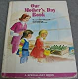 img - for Our Mother's Day book (A Special-day book) book / textbook / text book