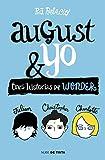 Wonder. August y yo: Tres historias de Wonder (Nube de Tinta)