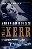 A Man Without Breath: A Bernie Gunther Novel