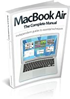 The MacBook Air Complete Manual by Imagine…