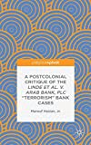 A Postcolonial Critique of the Linde et al. v. Arab Bank, PLC ''Terrorism'' Bank Cases
