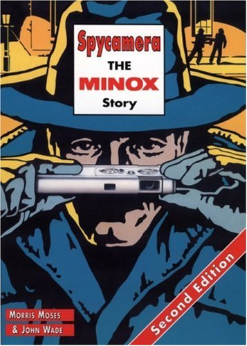 Spycamera: The Minox Story: Second Edition by Hove Books