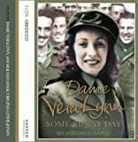 Front cover for the book Some Sunny Day by Dame Vera Lynn