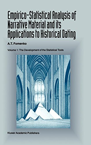 Empirico-Statistical Analysis of Narrative Material and its Applications to Historical Dating: Volume I: The Development