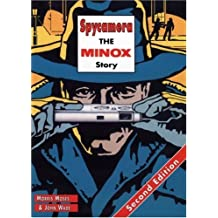 Spycamera: The Minox Story: Second Edition