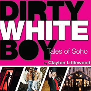 Dirty White Boy Audiobook