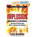 Implosion: The End of Russia and What It Means for America