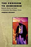 The Freedom to Remember, Angelyn Mitchell, 0813530695