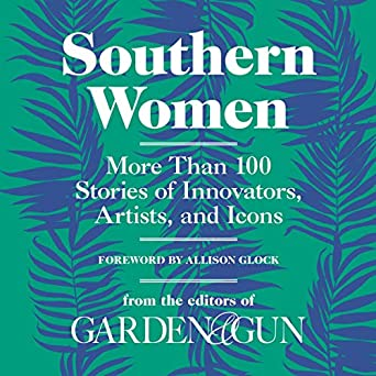 Amazon.com Southern Women More Than 100 Stories of