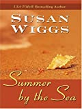 Summer by the Sea, Susan Wiggs, 0786269154