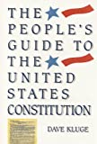 The People's Guide to the United States Constitution, Dave Kluge, 1559722185