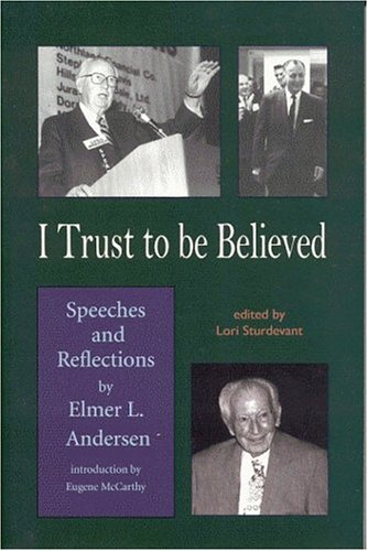 I Trust To Be Believed: Speeches And Reflections PDF