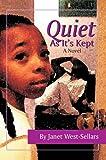 Quiet As It's Kept, Janet West-Sellars, 0595339220