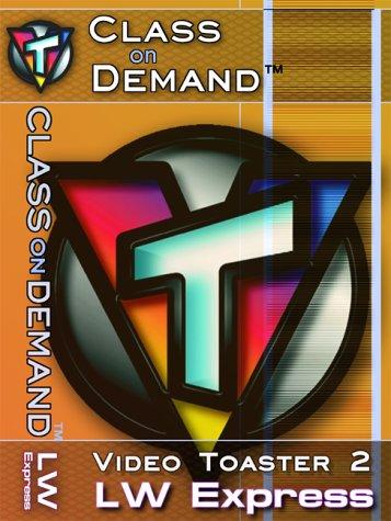 VT Video Toaster 2 : LightWave 3D Express Fundamentals - Class on Demand Video Training Tutorial VHS