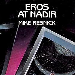 Eros at Nadir