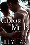 #9: Color Me In (Last Chance Book 2)