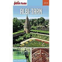 ALBI - TARN 2017/2018 Petit Futé (GUIDES DEPARTEM)