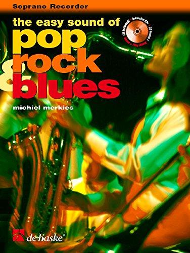 The Easy Sound of Pop, Rock & Blues, für Sopranblockflöte, m. Audio-CD