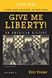 img - for Study Guide: for Give Me Liberty! An American History, Second Edition (Vol. 2) book / textbook / text book