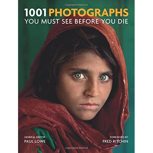 1001 Photographs: You Must See Before You Die