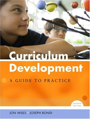 Curriculum Development: A Guide to Practice (7th Edition)