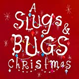 Slugs & Bugs Christmas