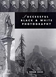 Successful Black-and-white Photography: A Practical Handbook