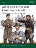 American Civil War Commanders (4), Philip R. N. Katcher, 1841763195