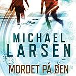 Mordet på øen | Michael Larsen