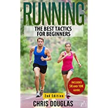 RUNNING: The Best Tactics for Beginners