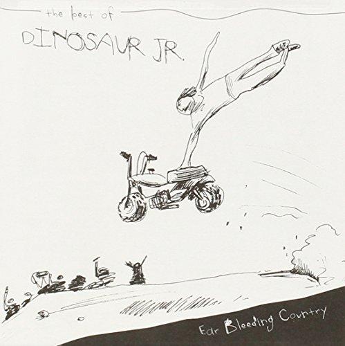 Ear-Bleeding Country: The Best of Dinosaur Jr By Dinosaur Jr. (2012-10-30) (Ear Bleeding Country The Best Of Dinosaur Jr)