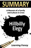 Summary: Hillbilly Elegy by J.D. Vance: A Memoir of A Family and Culture in Crisis