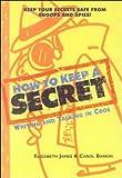 How to Keep a Secret, Elizabeth James, 061311650X