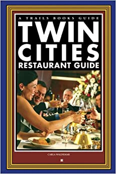 Book Twin Cities Restaurant Guide (Trails Books Guide)